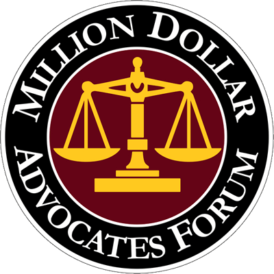 MILLION DOLLAR ADVOCATES FORUM Membership in this select group of attorneys means our firm has secured million dollars verdicts, settlements, or awards for our clients